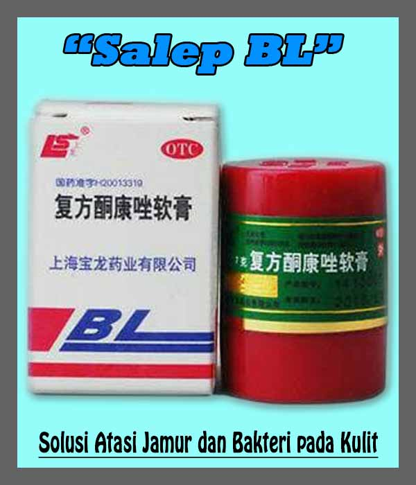 Kegunaan Salep BL
